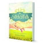 The Call of a Caregiver